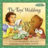 Maurice Sendak's Little Bear: The Toys' Wedding - Else Holmelund Minarik, Chris Hahner