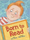 Born to Read - Judy Sierra, Marc Brown