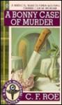 A Bonny Case of Murder - C.F. Roe