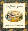 To Every Season: A Holiday Family Cookbook - Jane Breskin Zalben