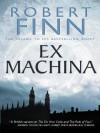 Ex Machina - Robert Finn