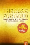 The Case for Gold (LFB) - Lewis Lehrman, Ron Paul