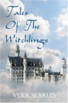 Tales of the Witchlings - Vera Searles