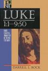 Luke 1:1-9:50 - Darrell L. Bock