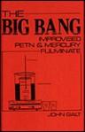 Big Bang: Improvised Petn and Mercury Fulminate - John Galt