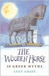 The Wooden Horse - Lucy Coats