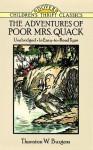 The Adventures of Poor Mrs. Quack - Thornton W. Burgess, Children's Dover Thrift