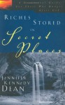 Riches Stored in Secret Places: A Devotional Guide for Those Who Hunger After God - Jennifer Kennedy Dean