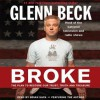 Broke: The Plan to Restore Our Trust, Truth and Treasure (Audio) - Glenn Beck, Kevin Balfe, Brian Sack