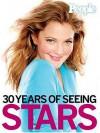 People: 30 Years of Seeing Stars - People Magazine, People Magazine