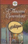A Thousand Generations - Traci Depree