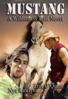 MUSTANG (A Wilderness Trail Novel - Erin O'Quinn, Nya Rawlyns