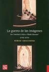 "La Guerra de las Imagenes: de Cristobal Colon A ""Blade Runner"" (1492-2019) - Serge Gruzinski"