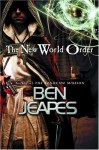 The New World Order: Two Worlds, One Order - Ben Jeapes