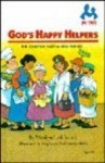 God's Happy Helpers: The Story of Tabitha and Friends (Me too! books) - Marilyn Lashbrook