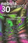 Nebula Awards 30:: SFWA's Choices For The Best Science Fiction And Fantasy Of The Year - Pamela Sargent