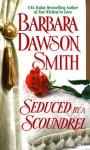 Seduced By A Scoundrel - Barbara Dawson Smith