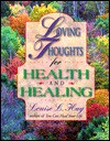 Loving Thoughts For Health And Healing/183 - Louise L. Hay
