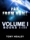 Far From Home - Volume 1 - Tony Healey