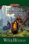 Dragons of Spring Dawning: Chronicles, Volume Three - Margaret Weis, Tracy Hickman