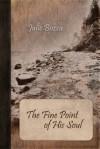 The Fine Point of His Soul - Julie Bozza