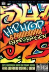 Hip-Hop and Philosophy: Rhyme 2 Reason (Popular Culture and Philosophy) - Derrick Darby, Tommie Shelby, William Irwin, Cornel West