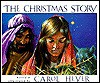 The Christmas Story - Carol Heyer