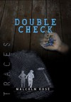 Double Check (Traces) - Malcolm Rose