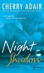 Night Shadow (T-FLAC, #14) - Cherry Adair