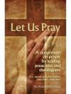 Let Us Pray - Don Kistler, John Piper, R.C. Sproul, John F. MacArthur Jr.