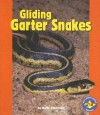 Gliding Garter Snakes - Buffy Silverman