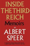 Inside the Third Reich - Albert Speer, Eugene Davidson, Sam Sloan