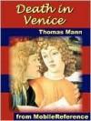 Death in Venice (Der Tod in Venedig) - Thomas Mann, Martin C. Doege