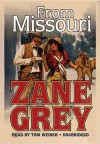 From Missouri - Zane Grey, Tom Weiner