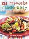 GI Meals Made Easy: Delicious Low-GI Meals in an Instant - Barbara Wilson
