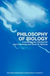 Philosophy of Biology: A Contemporary Introduction - Alex Rosenberg