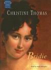 Bridie - Christine Thomas, Annie Aldington