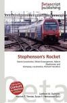Stephenson's Rocket - Lambert M. Surhone, VDM Publishing, Susan F. Marseken