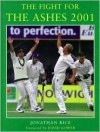 Fight for the Ashes - Jonathan Rice