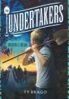 The Undertakers: Queen of the Dead - Ty Drago, Eric Williams
