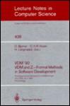 VDM '90. VDM and Z - Formal Methods in Software Development - D. Bjrner, C.A.R. Hoare, H. Langmaack