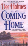 Coming Home - Dee Holmes