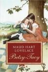 Betsy-Tacy - Lois Lenski, Maud Hart Lovelace