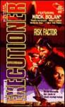 Risk Factor - Dan Schmidt, Don Pendleton