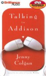 Talking to Addison (Audio) - Jenny Colgan