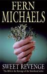 Sweet Revenge - Fern Michaels