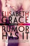 Rumor Has It - Elisabeth Grace