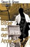 Nightside 8 - Bilder aus der Anderwelt: Geschichten aus der Nightside Band 8 (German Edition) - Simon R. Green, Oliver Graute, Dominik Heinrici