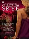 The Draycott Legacy (Draycott Abbey #1 & #4) - Christina Skye