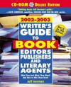 Writer's Guide to Book Editors, Publishers, and Literary Agents, 13th Edition (with CD-ROM): Who They Are! What They Want! And How to Win Them Over! - Jeff Herman